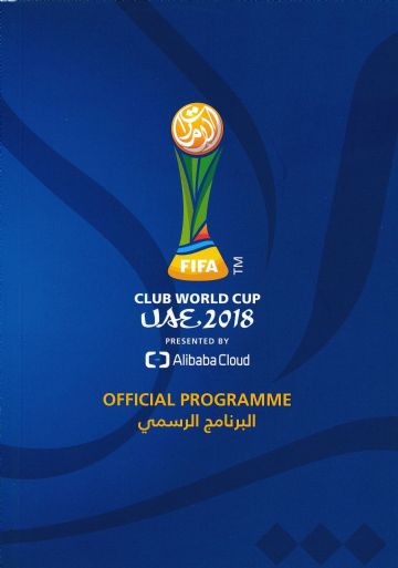 2018 FIFA Club World Cup Official Tournament Brochure - includes Real Madrid & River Plate